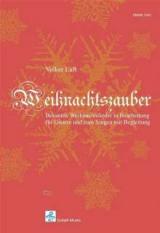 Weihnachtszauber für Gitarre solo, Liedbegleitung und Gesang