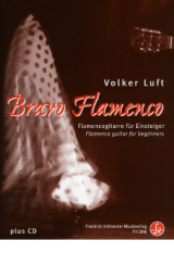 Bravo Flamenco Flamencoschule für Gitarre (mit CD)