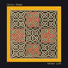 Volker Luft: Celtic Poems