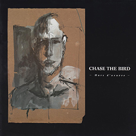 Chase the Bird: Hors d´oeuvre