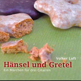 Volker Luft: Hänsel & Gretel