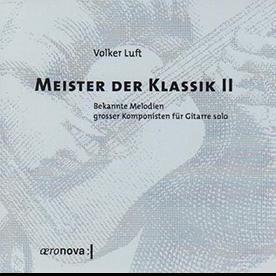 Volker Luft: Meister der Klassik II