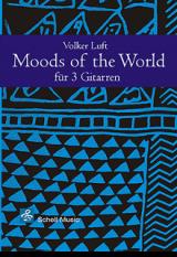 Moods of the World für drei Gitarren