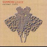 Volker Luft: Sommerelegie