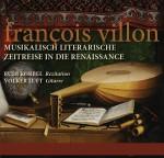Francois Villon Musikalische Literarische Zeitreise