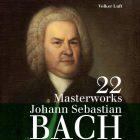 """Volker Luft """"Bach 22 Masterworks"""""""